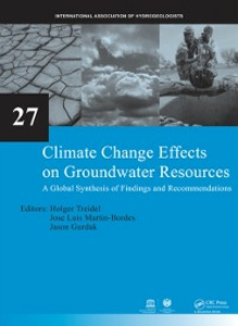 Ebook in inglese Climate Change Effects on Groundwater Resources -, -