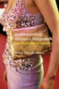 Foto Cover di Understanding Women's Magazines, Ebook inglese di Anna Gough-Yates, edito da Taylor and Francis