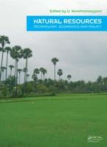 Ebook in inglese Natural Resources - Technology, Economics & Policy -, -