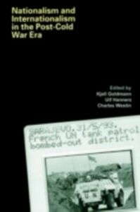Ebook in inglese Nationalism and Internationalism in the Post-Cold War Era