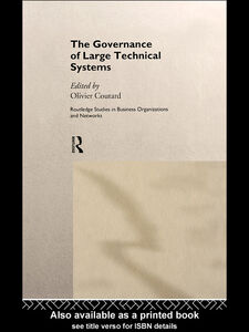 Foto Cover di The Governance of Large Technical Systems, Ebook inglese di Olivier Coutard, edito da