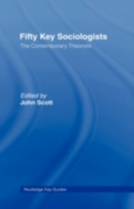 Ebook in inglese Fifty Key Sociologists: The Contemporary Theorists -, -