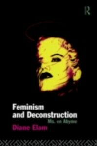 Ebook in inglese Feminism and Deconstruction Elam, Diane