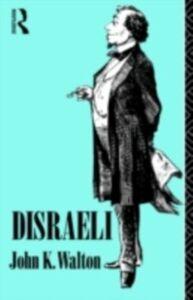 Ebook in inglese Disraeli Walton, John K.