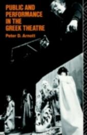 Public and Performance in the Greek Theatre