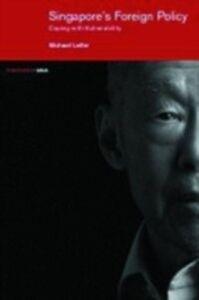 Foto Cover di Singapore's Foreign Policy, Ebook inglese di Michael Leifer, edito da Taylor and Francis