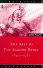 Rise of the Labour Party 1893-1931