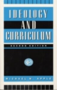 Ebook in inglese Ideology and Curriculum -, -