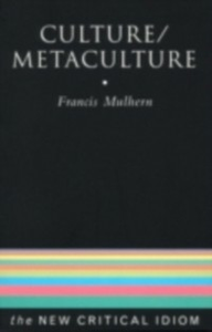 Ebook in inglese Culture/Metaculture Mulhern, Francis