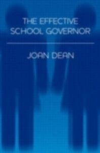 Ebook in inglese Effective School Governor Dean, Joan