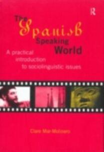 Ebook in inglese Spanish-Speaking World Mar-Molinero, Clare