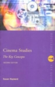 Ebook in inglese Cinema Studies: The Key Concepts Hayward, Susan