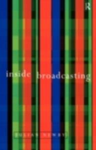 Ebook in inglese Inside Broadcasting Newby, J