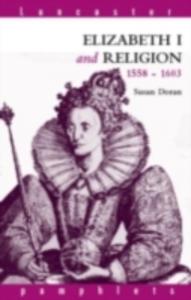 Ebook in inglese Elizabeth I and Religion 1558-1603 Doran, Susan