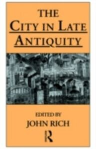 Ebook in inglese City in Late Antiquity
