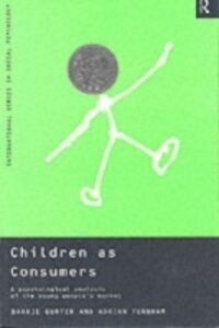 Foto Cover di Children as Consumers, Ebook inglese di Adrian Furnham,Barrie Gunter, edito da Taylor and Francis