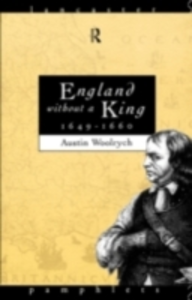 Ebook in inglese England Without a King 1649-60 Woolrych, Austin