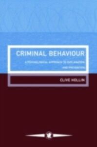 Ebook in inglese Criminal Behaviour Clive Hollin University of Birmingham and Glenthorne Youth Treatment Centre, UK.