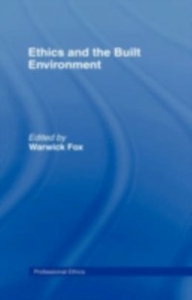 Ebook in inglese Ethics and the Built Environment -, -