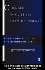 Foto Cover di Children, Families and Chronic Disease, Ebook inglese di Roger Bradford, edito da Taylor and Francis