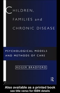 Ebook in inglese Children, Families and Chronic Disease Bradford, Roger