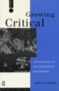 Ebook in inglese Growing Critical Morss, John R.