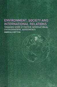 Ebook in inglese Environment, Society and International Relations Kutting, Gabriela