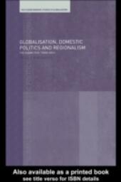 Globalisation, Domestic Politics and Regionalism