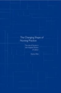 Ebook in inglese Changing Shape of Nursing Practice Allen, Davina