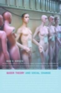Ebook in inglese Queer Theory and Social Change Kirsch, Max H.