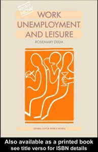 Ebook in inglese Work, Unemployment and Leisure Deem, Rosemary