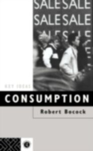 Ebook in inglese Consumption Bocock, Dr Robert , Bocock, Robert