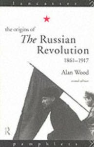 Ebook in inglese Origins of the Russian Revolution Wood, Alan