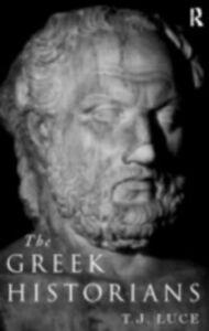 Ebook in inglese Greek Historians Luce, T. James