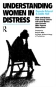 Ebook in inglese Understanding Women in Distress Ashurst, Dr Pamela , Hall, Dr Zaida