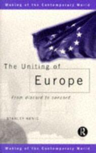 Foto Cover di Uniting of Europe, Ebook inglese di Stanley Henig, edito da Taylor and Francis