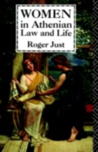 Ebook in inglese Women in Athenian Law and Life Just, Roger