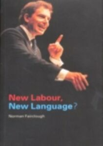Foto Cover di New Labour, New Language?, Ebook inglese di Norman Fairclough, edito da Taylor and Francis