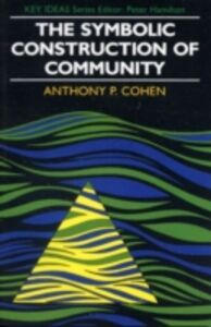 Ebook in inglese Symbolic Construction of Community Cohen, Anthony P.