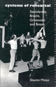Foto Cover di Systems of Rehearsal, Ebook inglese di Shomit Mitter, edito da Taylor and Francis