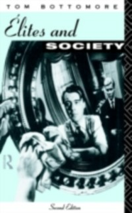 Ebook in inglese Elites and Society Bottomore, Tom