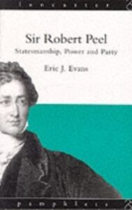 Ebook in inglese Sir Robert Peel Evans, Eric J.