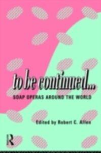 Ebook in inglese To Be Continued... Allen, Robert C.