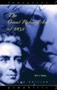 Ebook in inglese Great Reform Act of 1832 Evans, Eric J.