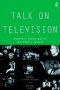 Ebook in inglese Talk on Television Livingstone, Sonia , Lunt, Peter