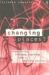 Foto Cover di Changing Places?, Ebook inglese di Richard Edwards, edito da Taylor and Francis