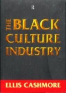 Foto Cover di Black Culture Industry, Ebook inglese di Ellis Cashmore, edito da Taylor and Francis