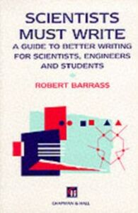 Ebook in inglese Scientists Must Write Barrass, Robert