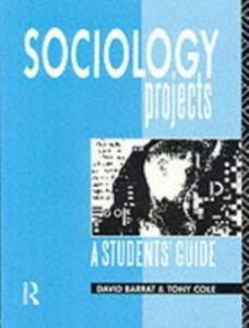 Foto Cover di Sociology Projects, Ebook inglese di David Barrat,Tony Cole, edito da Taylor and Francis