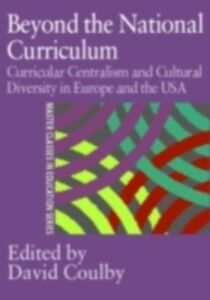 Foto Cover di Beyond the National Curriculum, Ebook inglese di Professor David Coulby,David Coulby, edito da Taylor and Francis